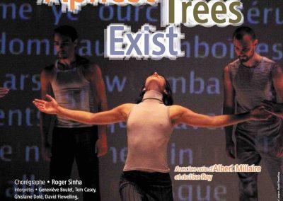 2004-Apricot Trees Exist: Benoit Leduc, Sophie Lavigne, David Flewelling @Michael Slodobian